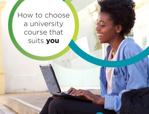 HOW TO CHOOSE A UNIVERSITY COURSE THAT SUITS YOU