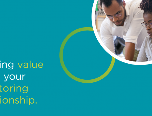Six hacks for getting value from your mentoring relationship